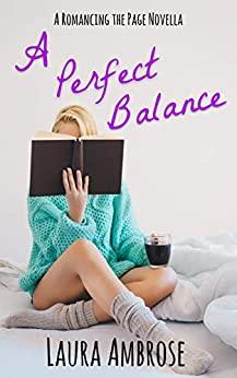 A Perfect Balance: A Lesbian Romance (Romancing the Page Book 2) by [Ambrose, Laura]