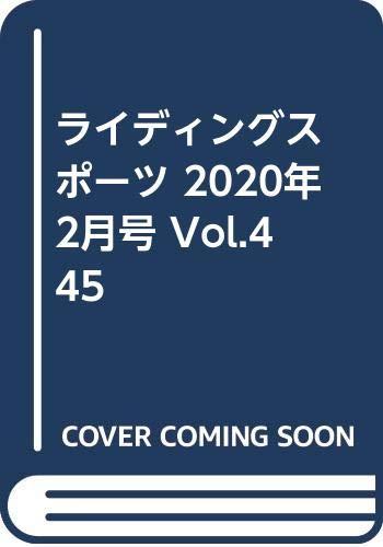 ライディングスポーツ 2020年 2月号 Vol.445
