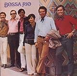 Bossa Rio (Saiupa (Por Causa de Voce Menina)
