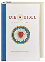 Lutherbibel revidiert 2017 - Jubilaeumsausgabe: Die Bibel nach Martin Luthers Uebersetzung. Mit Apokryphen und mit Sonderseiten zu Martin Luther