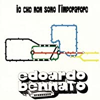 Io Che Non Sono L'imperatore by Edoardo Bennato (1985)