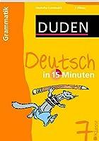 Duden Deutsch in 15 Minuten. Grammatik 7. Klasse