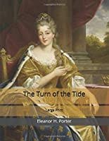 The Turn of the Tide: Large Print