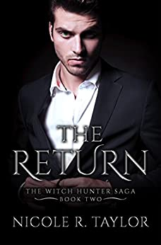 The Return: The Witch Hunter Saga #2 by [Taylor, Nicole R]