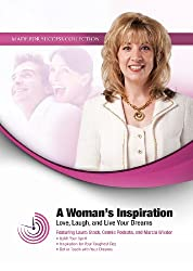 A Woman's Inspiration: Love, Laugh, and Live Your Dreams (Made for Success)