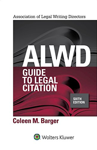 Download ALWD Guide to Legal Citation (Aspen Coursebook) 1454887761