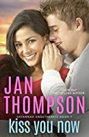 Kiss You Now: A Multiracial Contemporary Christian Romance (Savannah Sweethearts)