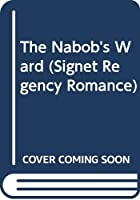 The Nabob's Ward (Signet Regency Romance)