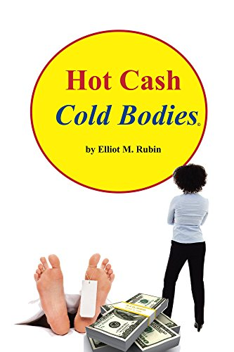 Hot Cash, Cold Bodies (English Edition)