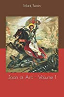 Joan of Arc - Volume 1