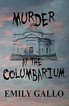 Murder at the Columbarium by [Gallo, Emily]