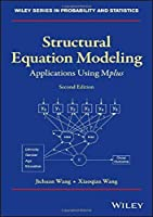 Structural Equation Modeling: Applications Using Mplus (Wiley Series in Probability and Statistics)