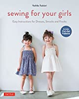 Sewing for your girls―easy instructions for dre