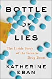 Bottle of Lies: The Inside Story of the Generic Drug Boom (English Edition)