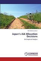 Japan's Aid Allocation Decisions: An Empirical Analysis