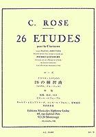 ローズ : クラリネットの為の26の練習曲 (クラリネット教則本) ルデュック出版