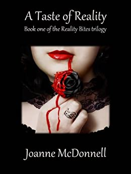 A Taste of Reality (Reality Bites Book 1) by [McDonnell, Joanne]