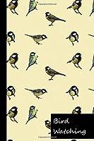Bird Watching: Notizbuch zum Beobachten von Voegeln, zum Aufzeichnen, Sammeln, Skizzieren und Bestimmen fuer kleine und grosse Hobby Ornithologen & Birdwatcher | Vogelbuch | Vogelbeobachtung | Geschenk fuer Vogelbeobachter & Vogelkundler