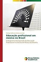 Educacao Profissional Em Musica No Brasil