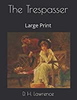 The Trespasser: Large Print