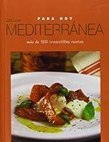Cocina Mediterranea / Mediterranian (Para Hoy / Everyday)