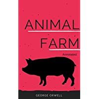 Animal Farm (Annotated) (English Edition)