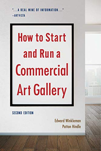 Download How to Start and Run a Commercial Art Gallery (Second Edition) 1621536564