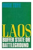 Laos: Buffer State of Battleground