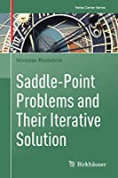 Saddle-Point Problems and Their Iterative Solution (Nečas Center Series)
