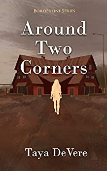 Around Two Corners (Borderline Book 3) by [DeVere, Taya]