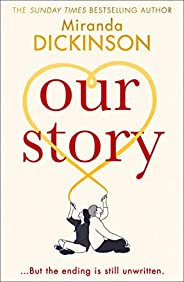 Our Story: the new romantic, heartwarming and emotional love story from the Sunday Times bestselling author of