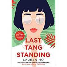 Last Tang Standing: 2020's most hilarious, feel-good debut romcom for fans of Crazy Rich Asians