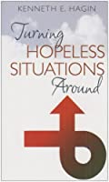 Turning Hopeless Situations