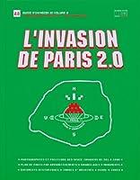 L'invasion De Paris 2.0: Proliferation (Guide D'invasion)