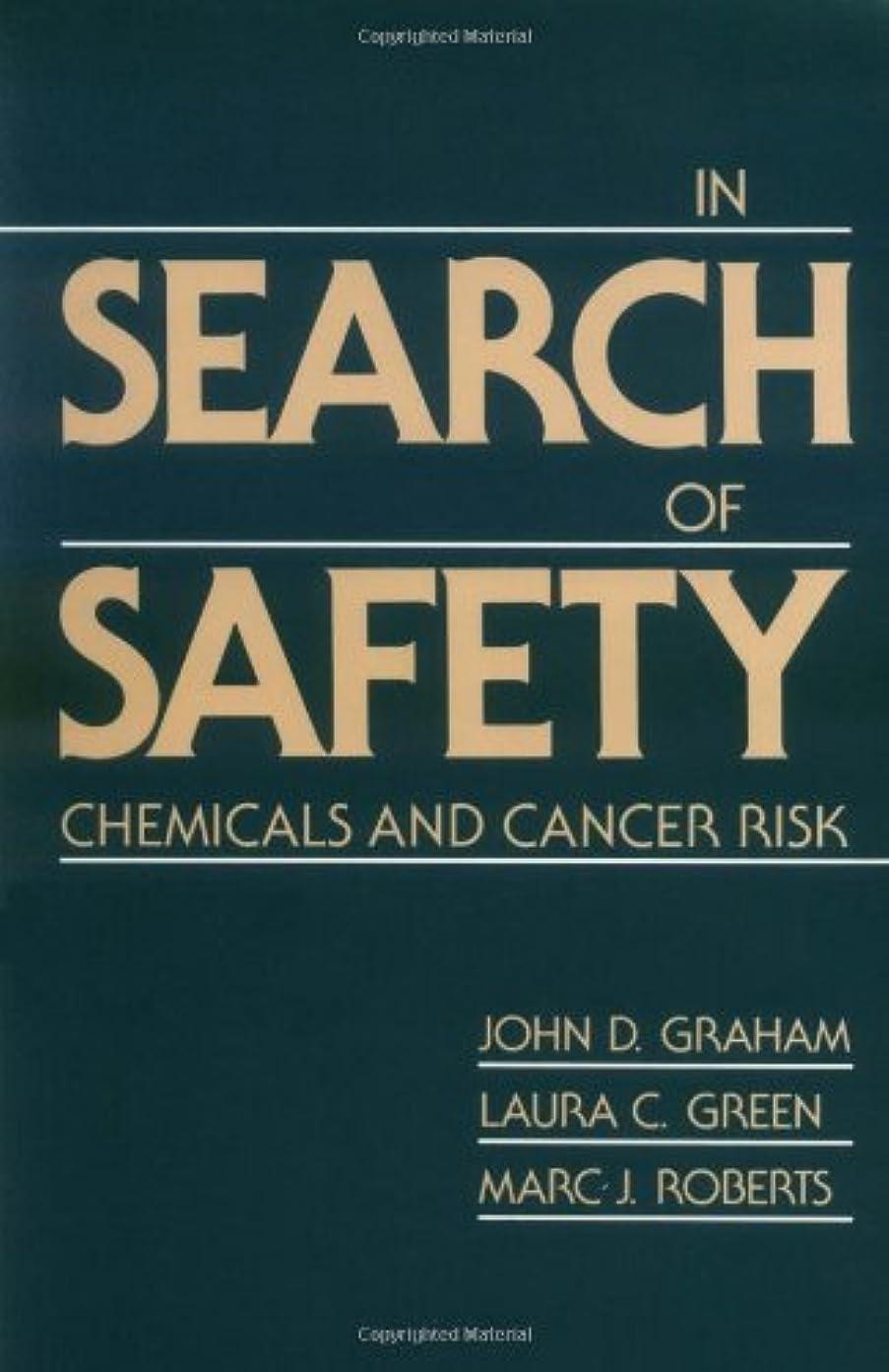 ミシン目変わるラボIn Search of Safety: Chemicals and Cancer Risk