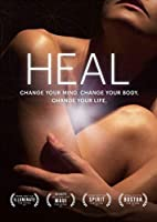 Heal Documentary: Change Your Mind. Change Your Body. Change Your Life. [並行輸入品]