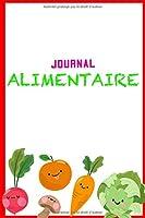Journal Alimentaire: Journal Alimentaire en francais, Carnet Alimentaire,  Agenda minceur 90 jours régime alimentaire journal à compléter Au jour le jour, journal regime, journal regime mediterraneen