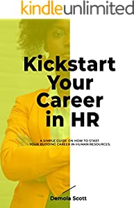 Kickstart your career in HR (English Edition)