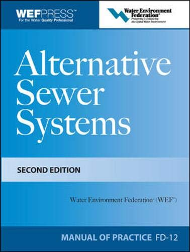 Download Alternative Sewer Systems FD-12, 2e (Wef Manual of Practice No. Fd-12) 0071591222