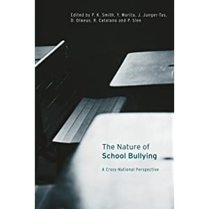 The Nature of School Bullying: A Cross-National Perspective