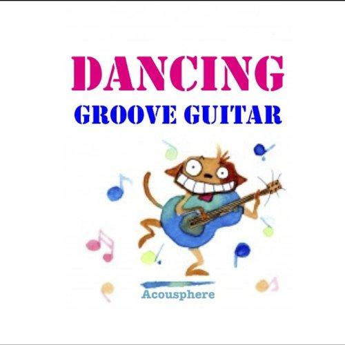 DANCING GROOVE GUITAR
