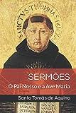 Sermões: O Pai Nosso e a Ave Maria