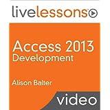 Access 2013 Development LiveLessons (Video Training)