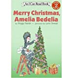Merry Christmas Amelia Bedelia (I Can Read Book)