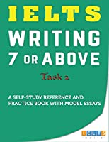 IELTS Task 2 Writing: 7 or above