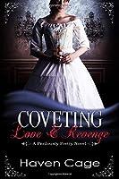 Coveting Love & Revenge (A Perilously Pretty Novel)