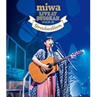 miwa live at 武道館 ~卒業式~