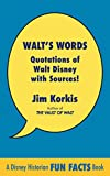Walt's Words: Quotations of Walt Disney with Sources (English Edition)