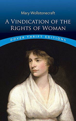 Download A Vindication of the Rights of Woman (Dover Thrift Editions) 0486290360