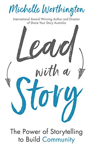Lead With a Story: The Power of Storytelling to Build Community (English Edition)